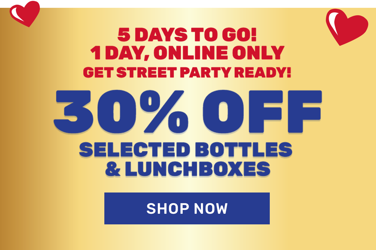 30% off selected bottles and lunchboxes