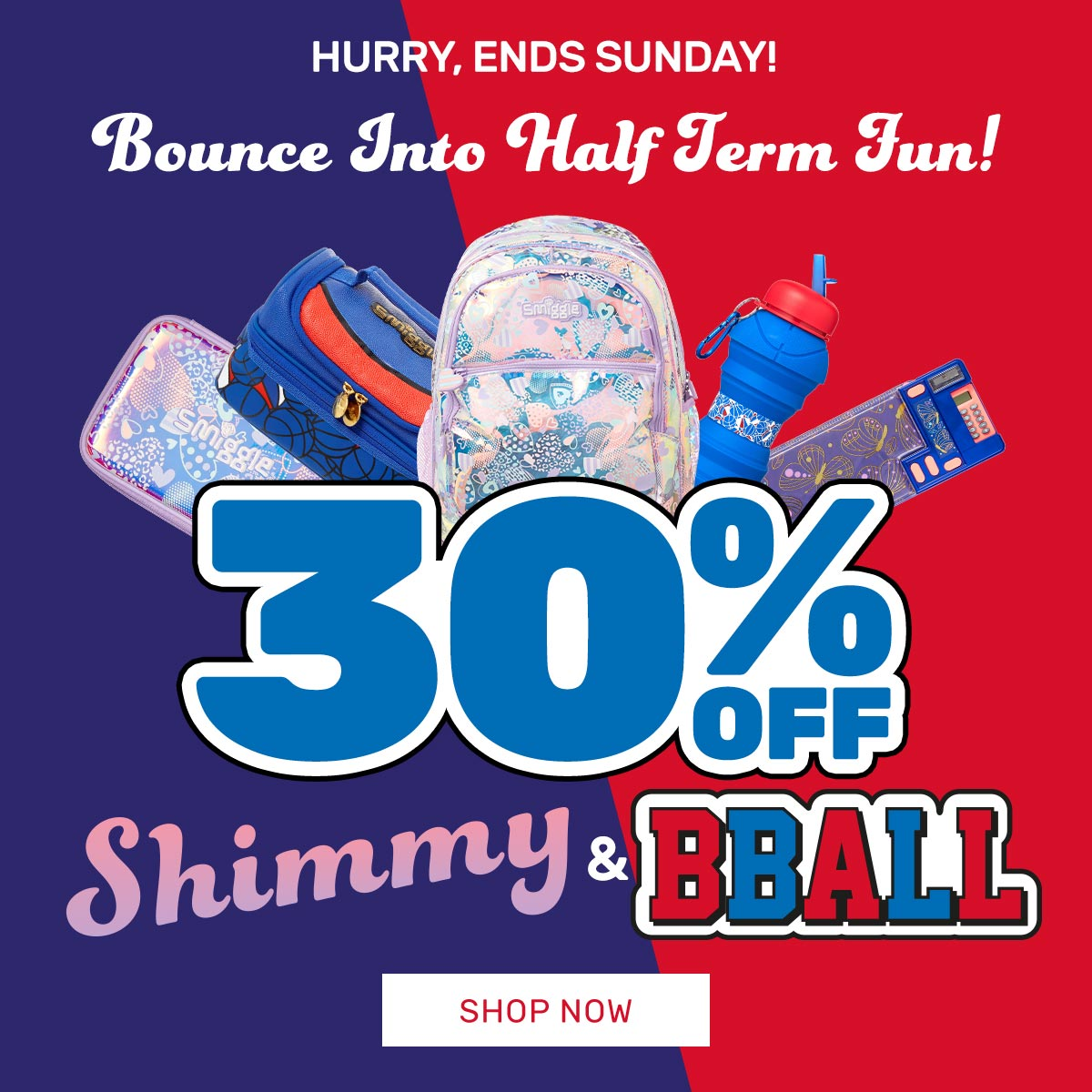 30% OFF Shimmy & Bball
